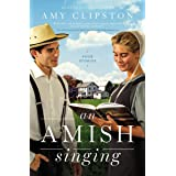 An Amish Singing: Four Stories