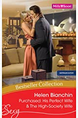 Helen Bianchin Bestseller Collection 201111/Purchased: His Perfect Wife/The High-Society Wife (Wedlocked!) Kindle Edition