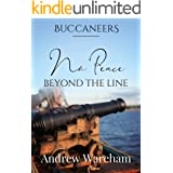 No Peace Beyond The Line (Buccaneers Book 1)