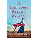 The Lighthouse Keeper's Daughter: A gripping, unforgettable page-turner