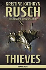 Thieves: A Diving Novel (The Diving Series Book 9) Kindle Edition