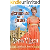 To Experiment with Desire (Girls Who Dare Book 8)