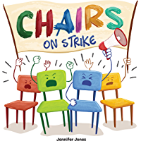 Chairs on Strike: A Funny, Rhyming, Read Aloud Kid's Book Fo…