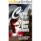 TIGER BAY BLUES: Book 5 in the Beggars & Choosers, series (Beggars and Choosers)