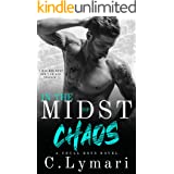 In The Midst Of Chaos: An MC Romance (Crull Boys Book 1)