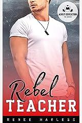 Rebel Teacher (Adult Education) Kindle Edition