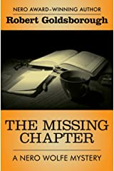 The Missing Chapter (The Nero Wolfe Mysteries Book 7) Kindle Edition