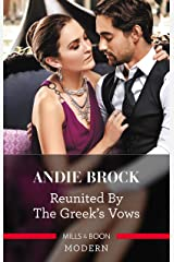 Reunited by the Greek's Vows Kindle Edition