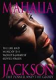 Mahalia Jackson: Power & The Glory [DVD] [Import]
