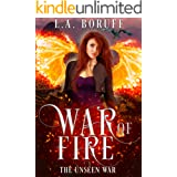 War of Fire: A Reverse Harem Paranormal Romance (The Unseen Book 2)
