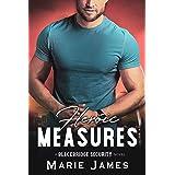 Heroic Measures (Blackbridge Security Book 6)