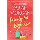 Family For Beginners: from the Sunday Times best seller of One More for Christmas comes the most heartwarming romance fiction