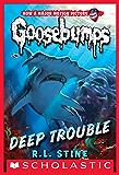 Deep Trouble (Classic Goosebumps #2) (English Edition)