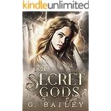 The Secret Gods: The Full Collection (The Secret Gods Prison Series)