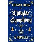 A Winter Symphony: A Christmas Novella (The Original Sinners Christmas Stories)