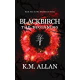 Blackbirch: The Beginning