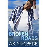 Broken Roads: An Enemies to Lovers Small Town Romance