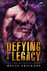Defying a Legacy (Silver Tip Pack Book 3) Kindle Edition