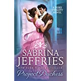 Project Duchess: Sweeping historical romance at its best! (Duke Dynasty)
