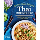 Better Than Takeout Thai Cookbook: Favorite Thai Food Recipes Made at Home