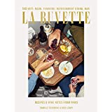La Buvette: Recipes and Wine Notes from Paris