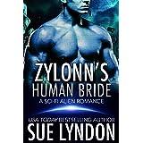 Zylonn's Human Bride: A Sci-Fi Alien Romance (Tarrkuan Masters Book 1)