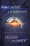 Machine Learning: New and Collected Stories (English Edition)