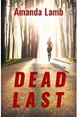 Dead Last: A Maddie Arnette Novel (Maddie Arnette Novels) Kindle Edition