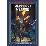 Warriors & Weapons (Dungeons & Dragons): A Young Adventurer's Guide