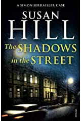 The Shadows in the Street: Simon Serrailler Book 5 Kindle Edition