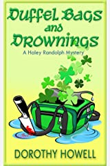 Duffel Bags and Drownings (A Haley Randolph Mystery) (Haley Randolph Mystery Series Book 8) Kindle Edition