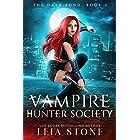 The Dark Bond (Vampire Hunter Society Book 2)