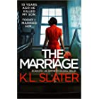 The Marriage: An absolutely jaw-dropping psychological thriller (English Edition)