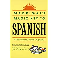 Madrigal's Magic Key to Spanish: A Creative and Proven Appro…