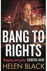 Bang to Rights (Liberty Chapman Book 2) Kindle Edition
