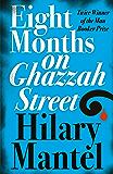 Eight Months on Ghazzah Street (English Edition)