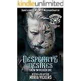 Desperate Desires: Dark Leopards MC (Snow Twins Book 1)