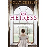 The Heiress: The untold story of Pride & Prejudice's Miss Anne de Bourgh