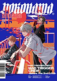 【Amazon.co.jp限定】ヒプノシスマイク ヨコハマ・ディビジョン 「MAD TRIGGER CREW –Before The 2nd D.R.B-」(全巻購入特典:「『SIX SHOTS COMPLETE BOX』MAD TRIGGER CR