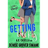 Getting Lucky: A One Night Stand Romantic Comedy (Asheville Brewing)