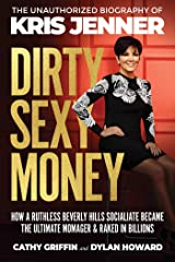 Dirty Sexy Money: The Unauthorized Biography of Kris Jenner (Front Page Detectives) Kindle Edition