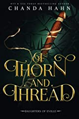 Of Thorn and Thread (Daughters of Eville Book 4) Kindle Edition