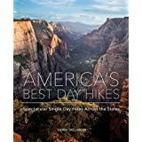AMERICA'S BEST DAY HIKES SPECTACULAR SINGLE-DAY HIKES ACROSS THE STATES