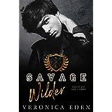 Savage Wilder: Dark Bully Romance (Sinners and Saints Book 4)