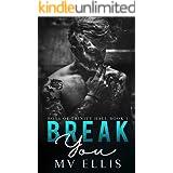 Break You - A dark enemies to lovers revenge bully romance (Boys of Trinity Hall Book 1)