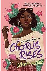 A Chorus Rises: A Song Below Water novel Kindle Edition