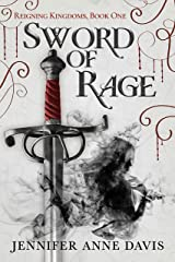 Sword of Rage: Reigning Kingdoms, Book 1 Kindle Edition
