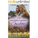 Her Second Chance Cowboy: A Sweet Western Romance (Prairie Valley Book 1)
