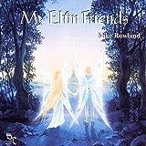 My Elfin Friends