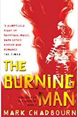 The Burning Man: Kingdom of the Serpent: Book 2 (GOLLANCZ S.F.) Kindle Edition